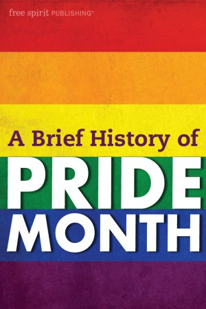 A Brief History of Pride Month