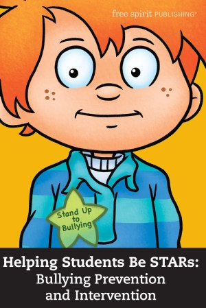Helping Students Be STARs: Bullying Prevention and Intervention