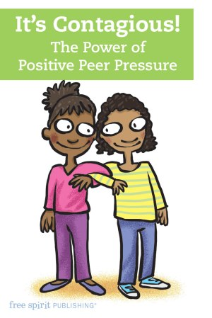 It's Contagious! The Power of Positive Peer Pressure