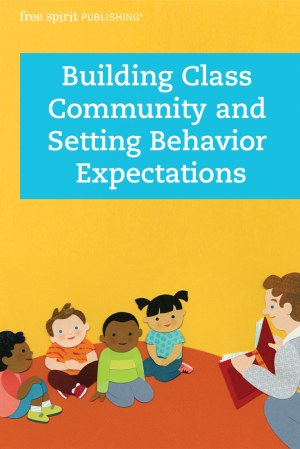 Building Class Community and Setting Behavior Expectations