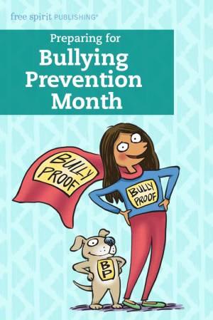 Preparing for Bullying Prevention Month
