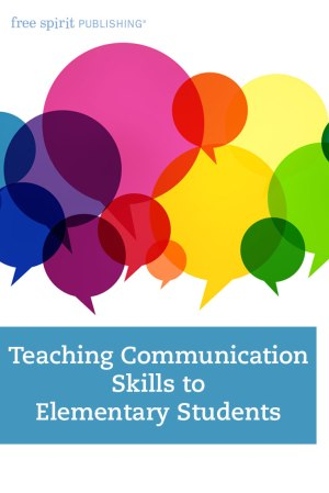 Teaching Communication Skills to Elementary Students