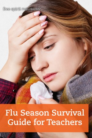 Flu Season Survival Guide for Teachers