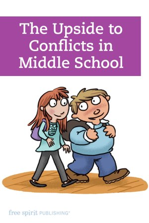 The Upside to Conflicts in Middle School