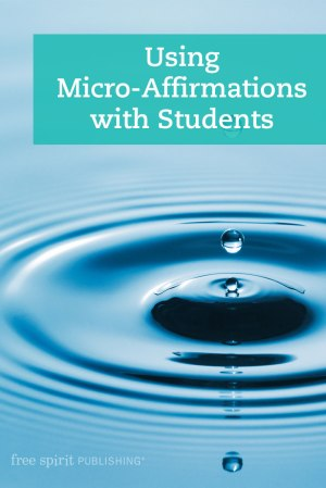 Using Micro-Affirmations with Students