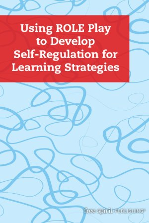 Using ROLE Play to Develop Self-Regulation for Learning Strategies