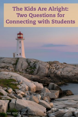 Two Questions: Connecting with Students