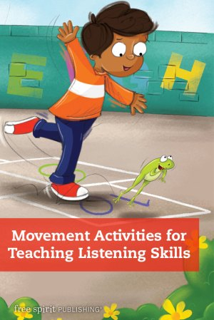 Movement Activities for Teaching Listening Skills