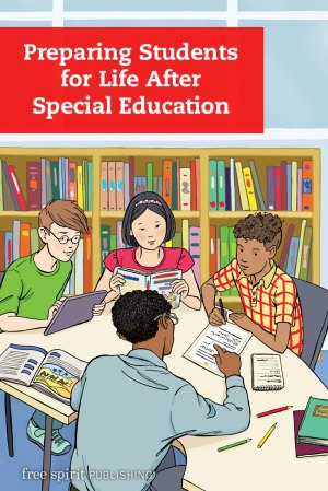 Preparing Students for Life After Special Education