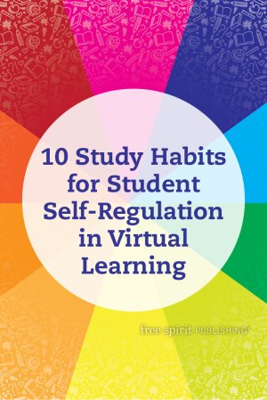 10 Study Habits for Student Self-Regulation in Virtual Learning