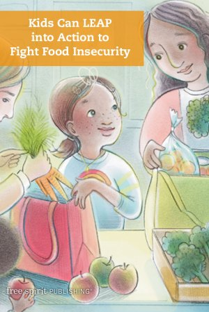 Kids Can LEAP into Action to Fight Food Insecurity