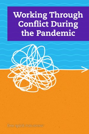 Working Through Conflict During the Pandemic