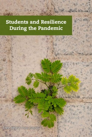 Students and Resilience During the Pandemic