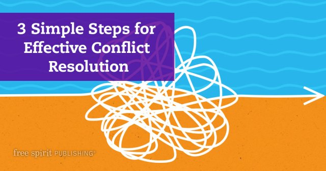 3 Simple Steps for Effective Conflict Resolution