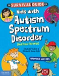 Survival Guide for Kids with Autism Spectrum Disorder (And Their Parents)