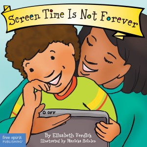 Screen Time Is Not Forever Board Book