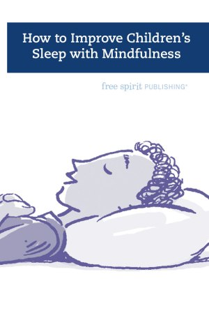 How to Improve Children's Sleep with Mindfulness