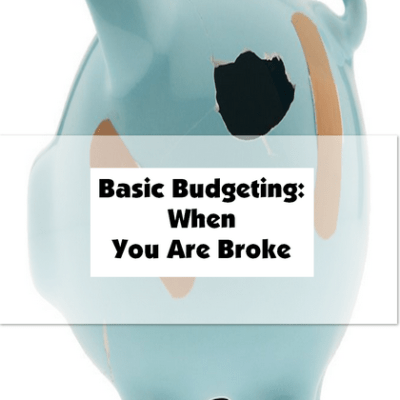 Basic Budgeting When You Are Broke