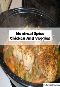 montreal spice chicken and veggies
