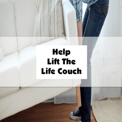 Help Lift the Life Couch