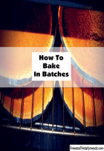 how to bake in batches