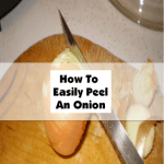 How To Easily Peel An Onion