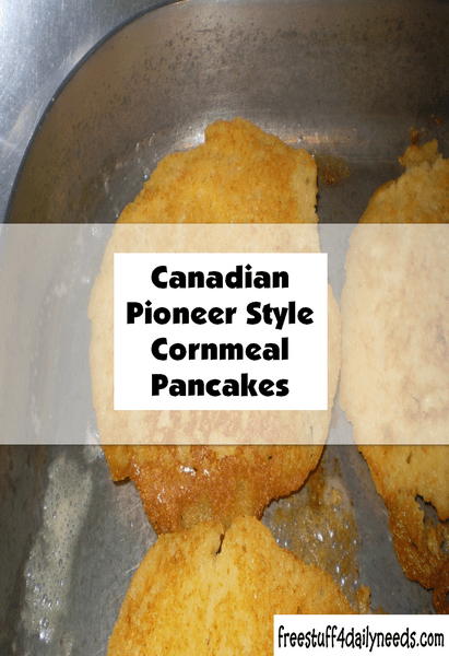 canadian pioneer style cornmeal pancakes