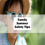 Family Summer Safety Tips