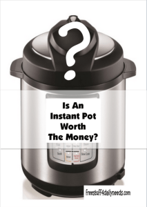 is an instant pot worth the money
