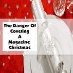 The Danger Of Coveting A Magazine Christmas
