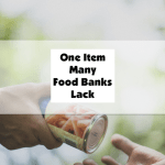 One Item Many Food Banks Lack