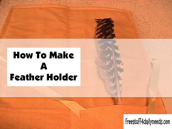 How To Make A Feather Holder Free Stuff 4 Daily Needs