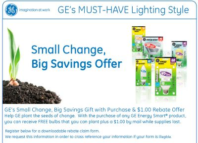GE Energy Smart Change, Big Savings Offer Gift with Purchase & $1 Rebate Offer - Exp. May 31, 2010, Canada