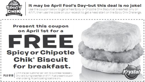 Krystal Spicy Chik Free Spicy or Chipotle Chik Biscuit for Breakfast - April 1, 2011