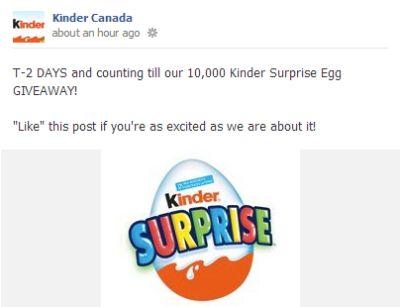 Kinder Surprise 10,000 Kinder Surprise Egg Giveaway via Facebook on Monday, October 15, 2012, Canada