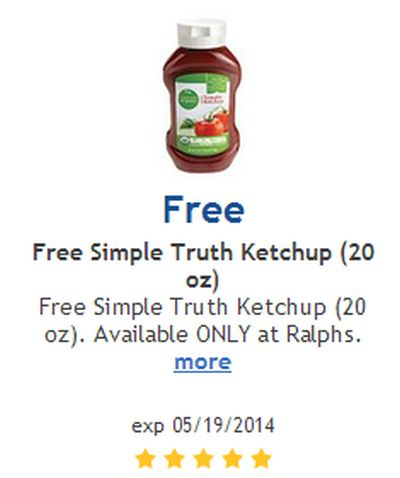 Ralphs Free Printable Coupon for Free Simple Truth Ketchup (20 oz) - Exp. May 19, 2014