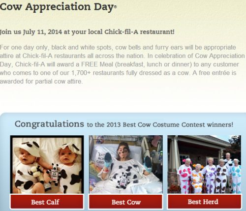 Chick-Fil-A Cow Appreciation Day Free Meal if Dressed as a Cow or Free Entree if Partially Dressed as a Cow on July 11, 2014