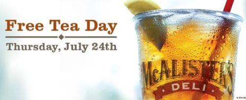 McAlister's Deli Free Tea Day on July 24, 2014 - US
