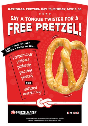 Pretzelmaker Free National Pretzel Day on April 26. 2015