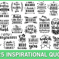 25 Inspirational Quotes SVG DXF EPS and PNG files.