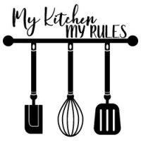 My Kitchen My Rules SVG