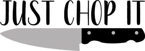 Just Chop It SVG