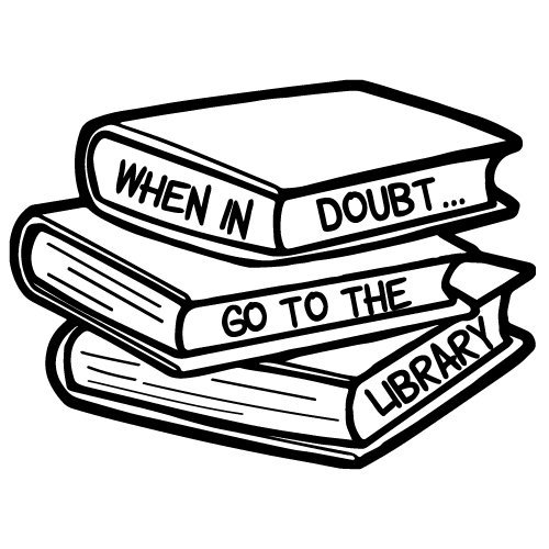 Quote When In Doubt Go To The Library SVG