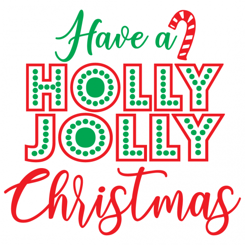 Home sweet home welcame to our home santa baby joyful merry blessed santa's little helper merry christmas 2022 merry christmas let's get blitzen have a holly jolly christmas let it snow merry & Free Svg Files Svg Png Dxf Eps Have A Holly Jolly Christmas