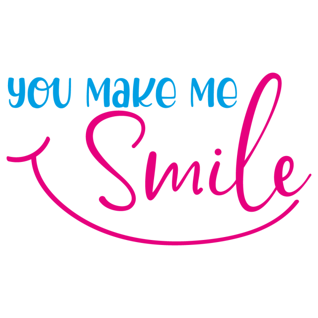 Quote You Make Me Smile SVG