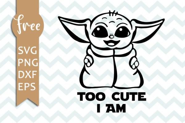 Baby yoda svg free, too cute i am svg, star wars svg ...