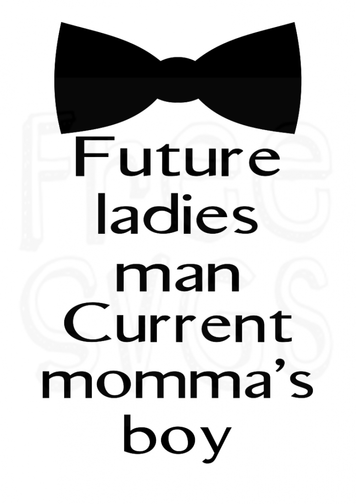 Download Free Momma's Boy SVG File - Free SVGs