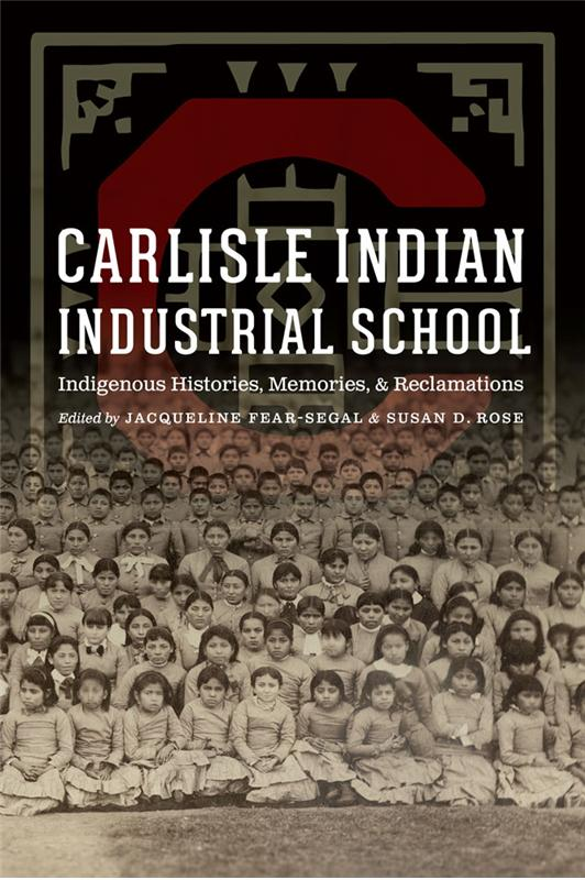 "Courtesy University of Nebraska Press Plans for cultural genocide as well as the stories of courage and oppression at the famous/infamous residential Carlisle Indian Industrial School appear in an unprecedented collection of essays, poems and photos entitled ""Carlisle Indian Industrial School/Indigenous Histories, Memories and Reclamations,"" recently published."