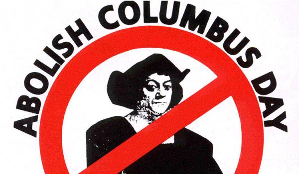 Abolish Columbus Day. Courtesy American Indian Movement Colorado.