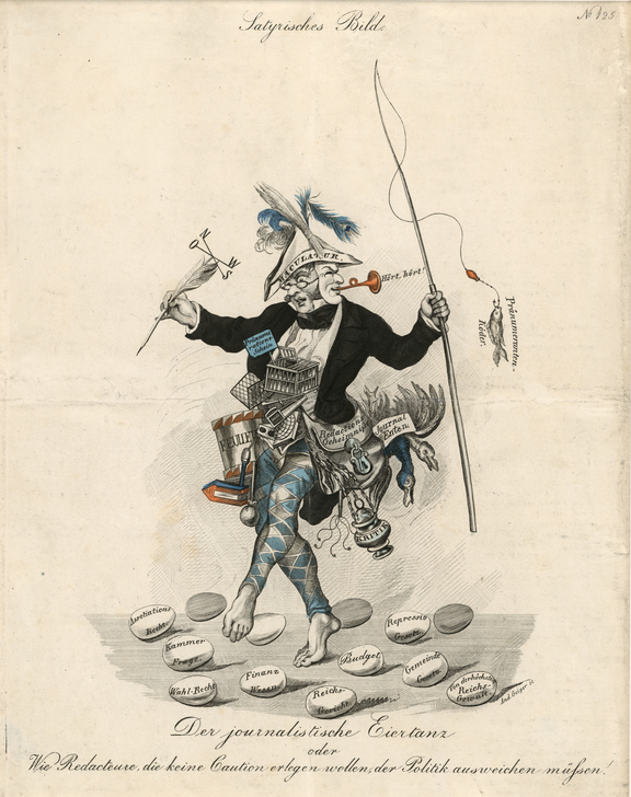 The Journalistic Egg Dance (ca. 1840), Andreas Geiger. A caricature of press censorship before the 1848 revolution in Austria. During the Restoration after the defeat of Napoleon in 1815, the European powers, led by Austrian Chancellor Clemens von Metternich (1773-1859), restricted the freedom of speech and expression to contain any kind of critical, nationalist or anti-authoritarian movement — Source.
